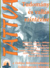 Tudomány és vallás szintézise - 1 - I/1 - 1998. február