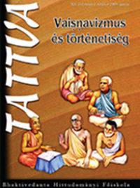 Vaisnavizmus és történetiség - 11 - XII/1 - 2009. június